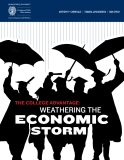 THE COLLEGE ADVANTAGE: WEATHERING THE ECONOMIC STORM 2013