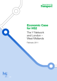 Economic Case  for HS2: The Y Network   and London –  West Midlands