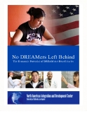 No DREAMers Left Behind - The Economic Potential of DREAM Act Beneficiaries