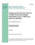 Changes in the Economic Value of  Variable Generation at High  Penetration Levels: A Pilot Case  Study of California