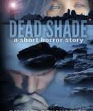 Dead Shade: A Short Horror Story