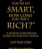 "simple Nodes Prosper - Letter Two of the series ""If you're so Smart, How Come You Ain't Rich?"""