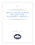WHITE HOUSE FORUM  ON JOBS AND  ECONOMIC GROWTH