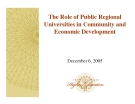The Role of Public Regional  Universities in Community and  Economic Development