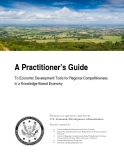 A Practitioner's Guide: To Economic Development Tools for Regional Competitiveness  in a Knowledge-Based Economy