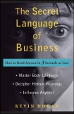 The Secret Language of Business: How to Read Anyone