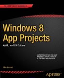 Windows 8 App Projects XAML and C# Edition