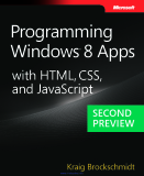 Programming Windows 8 Apps with HTML, CSS, and JavaScript, 2nd Preview