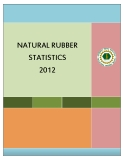 NATURAL RUBBER  STATISTICS  2012