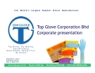 Top Glove Corporation Bhd Corporate presentation
