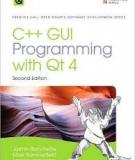 C++ GUI Programming with Qt 4, Second Edition