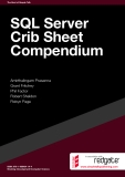 SQL Server Crib Sheet Compendium