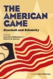 The American Game BASEBALL AND ETHNICITY