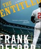 THE ENTITLED A novel by Frank Deford