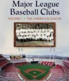 ENCYCLOPEDIA OF Major League Baseball Clubs VOLUME I & II