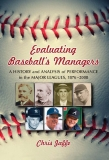 EVALUATING BASEBALL'S MANAGERS