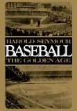 BASEBALL: THE GOLDEN AGE