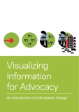 Visualizing  Information  for Advocacy