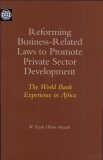 Reforming Business - Related laws to Promote Private Sector Development