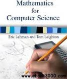 Mathematics for Computer Science Eric Lehman and Tom Leighton 2004