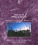 Safe use of lifting equipment - Lifting Operations and Lifting Equipment Regulations 1998 Approved Code of Practice and guidance