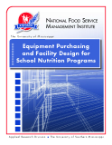 Equipment Purchasing  and Facility Design for  School Nutrition Programs