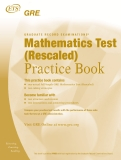 GRADUATE RECORD EXAMINATIONS® Mathematics Test (Rescaled) Practice Book