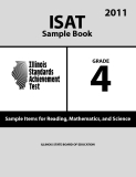 ISAT Sample Book 4: Sample Items for Reading,Mathematics, and Science 2011