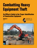 Combatting Heavy  Equipment Theft - An Officer's Guide to the Proper Identification   of Construction Equipment
