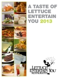 A TASTE OF  LETTUCE  ENTERTAIN  YOU 2013