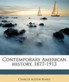 Contemporary American History, 1877-1913