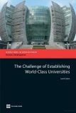 the challenge of establishing world class universities