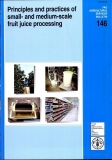 principles and practices of small and medium scale fruit juiece processing