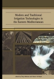 modern and traditional irrigation technologies in the eastern mediterranean