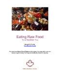 Eating Raw Food To a Healthier You