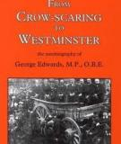 From Crow-Scaring to Westminster; an A
