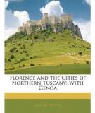 Florence and Northern Tuscany with Genoa