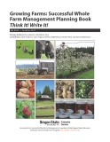 Growing Farms: Successful Whole Farm Management Planning Book Think It! Write It!