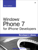Windows Phone 7 for ® iPhone Developers Kevin Hoffman