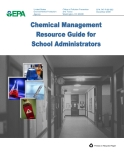 CHEMICAL MANAGEMENT RESOURCE GUIDE FOR SCHOOL ADMINISTRATORS