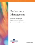 Performance Management A roadmap for developing, implementing and evaluating performance management systems