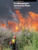 U.S. Fish & Wildlife Service Fire Management and Invasive Plants A Handbook