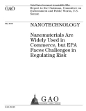 nanotechnology nanomaterials are widely used in commerce but epa faces