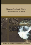 managing small scale fisheries alternative directions and methods