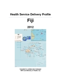 Health Service Delivery Profile Fiji 2012