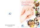 EVERY LIFE IS PRECIOUS MATERNAL, NEWBORN AND CHILD HEALTH