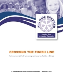 CROSSING THE FINISH LINE Achieving meaningful health care coverage and access for all children in Colorado