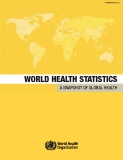 WORLD HEALTH STATISTICS A SNAPSHOT OF GLOBAL HEALTH
