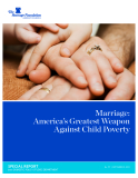 Marriage: America's Greatest Weapon Against Child Poverty