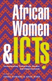 african women and icts creating new spaces with technology